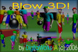 Blow 3D Mobile Game