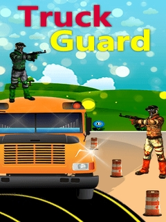 Truck Guard Mobile Game