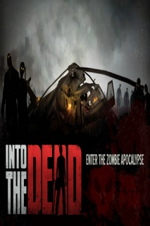 Into The Dead For Android Phones V 1.3.4 Mobile Game