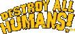Destroy All Humans Mobile Game