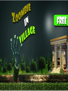 Zombie In Village Mobile Game
