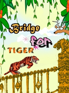 Bridge For Tiger Mobile Game