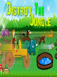 Destroy The Jungle Mobile Game