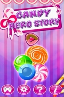Candy Hero Story Mobile Game