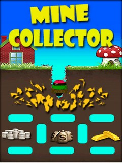 Mine Collector Mobile Game