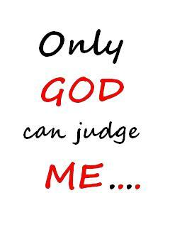Only God Can Judge Me Mobile Wallpaper
