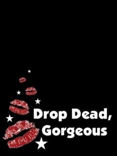 Drop Dead Mobile Wallpaper