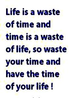 Life Is A Waste Of Time Mobile Wallpaper