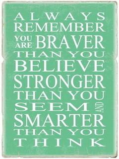 You Are Braver Mobile Wallpaper