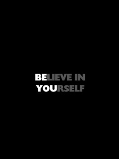 Believe In Yourself Mobile Wallpaper