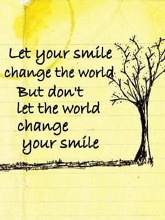 Change Your Smile Mobile Wallpaper