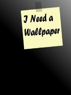 I Need Wallpaper Mobile Wallpaper