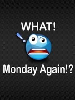 Monday Again Mobile Wallpaper