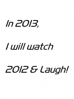In 2013 Watch 2012 Laugh Mobile Wallpaper