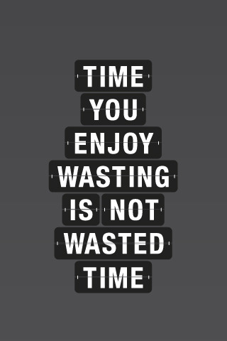 Wasted Time IPhone Wallpaper Mobile Wallpaper