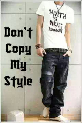 Don't Copy My Style IPhone Wallpaper Mobile Wallpaper