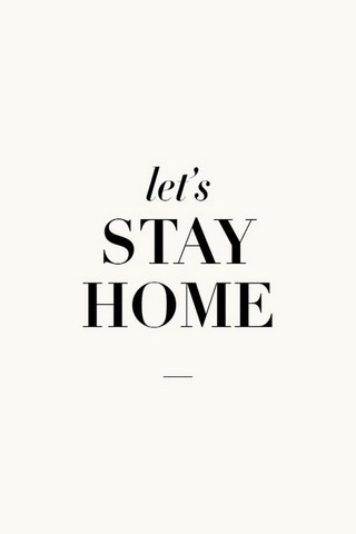 Let's Stay Home IPhone Wallpaper Mobile Wallpaper