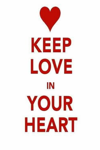 Keep Love In Your Heart IPhone Wallpaper Mobile Wallpaper