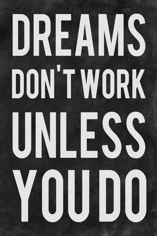 Dreams Don't Work IPhone Wallpaper Mobile Wallpaper