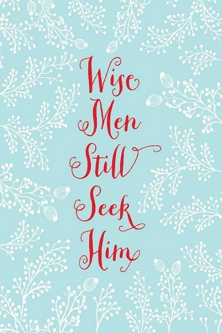 Wise Men Still Seek Him IPhone Wallpaper Mobile Wallpaper