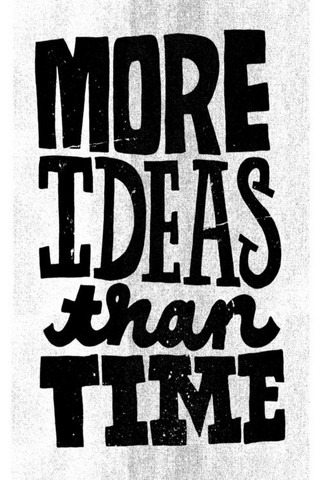 More Ideas Than Time IPhone Wallpaper Mobile Wallpaper