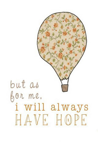 Always Have Hope IPhone Wallpaper Mobile Wallpaper