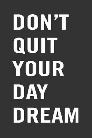 Dont Quit Ur Dream IPhone Wallpaper Mobile Wallpaper