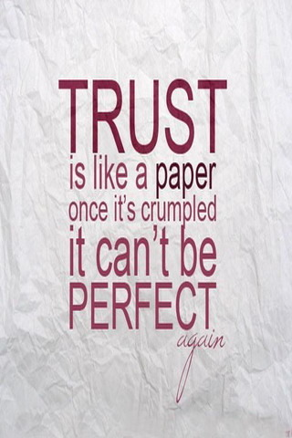 Trust Is Like Paper IPhone Wallpaper Mobile Wallpaper