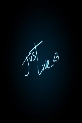 Just Live For IPhone Wallpaper Mobile Wallpaper