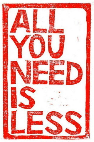 All U Need Is Less IPhone Wallpaper Mobile Wallpaper