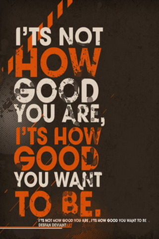 How Good You Are IPhone Wallpaper Mobile Wallpaper