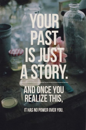 Your Past Just A Story IPhone Wallpaper Mobile Wallpaper
