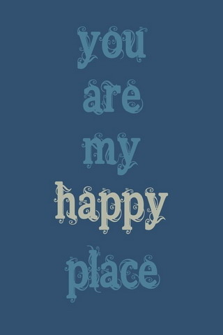 My Happy Place IPhone Wallpaper Mobile Wallpaper