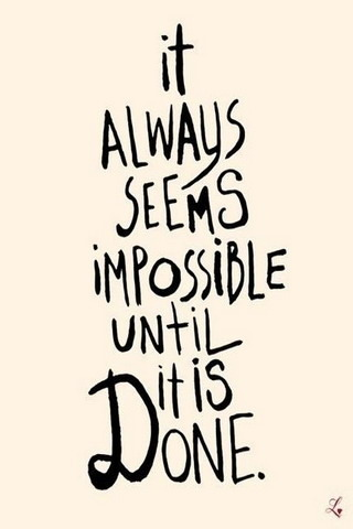 Always Seems Impossible IPhone Wallpaper Mobile Wallpaper