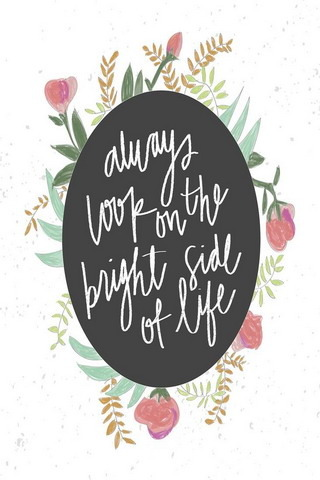 Bright Side Of Life IPhone Wallpaper Mobile Wallpaper