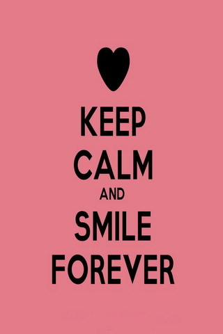 Keep Calm Smile Always IPhone Wallpaper Mobile Wallpaper