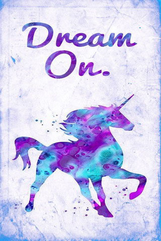 Dream On Unicorn IPhone Wallpaper Mobile Wallpaper