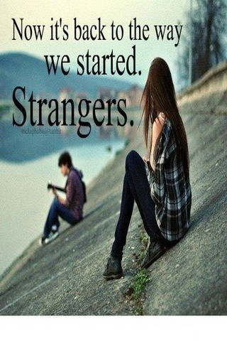We Started Strangers IPhone Wallpaper Mobile Wallpaper