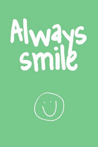 Always Smile IPhone Wallpaper Mobile Wallpaper