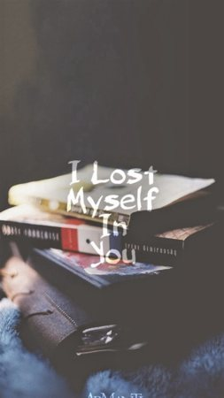 I Lost Myself In You Best IPhone Wallpaper Mobile Wallpaper