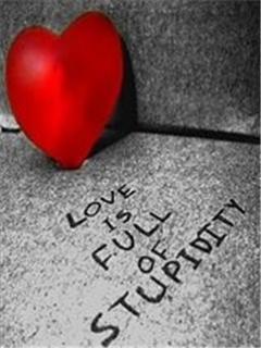 Love Is Full Stupid Mobile Wallpaper