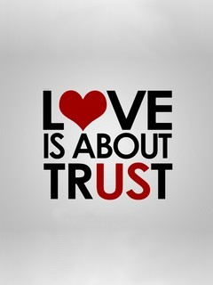 Love About Trust Mobile Wallpaper