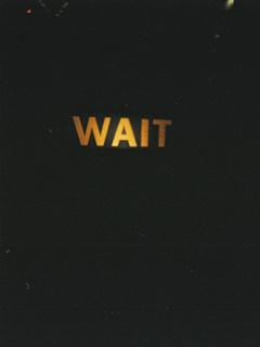 Wait Mobile Wallpaper