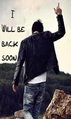 I Will Be Back Soon Mobile Wallpaper