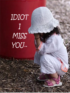 Idiot I Miss You Mobile Wallpaper