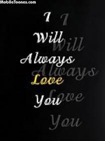 I Will Always Love You Mobile Wallpaper