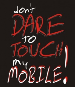 Don't Dare To Touch Mobile Wallpaper
