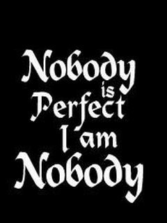 Nobody Is Perfect Mobile Wallpaper