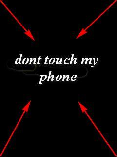 Dont Touch Mobile Wallpaper