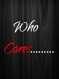 Who Cares Mobile Wallpaper